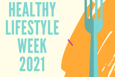 Healthy Lifestyle Week 14th-18th June 2021